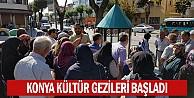 Konya kültür gezileri başladı