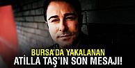 Atilla Taş gözaltından önceki son mesajını sosyal medyadan verdi
