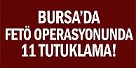 Bursada adliyeye sevk edilen 12 FETÖ imamından 11i tutuklandı