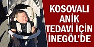 Kosovalı Anik tedavi için İnegölde