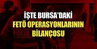 Bursada FETÖ operasyonlarında 628 kişi tutuklandı