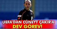 UEFA#039;dan Cüneyt Çakır#039;a görev