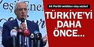 AK Partili vekilden olay sözler! Türkiye#039;yi daha önce biz yönetmiyorduk!
