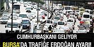 Bursa trafiğine cumhurbaşkanı düzenlemesi