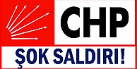 CHP#039;ye şok saldırı