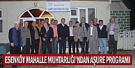 Esenköy Mahalle Muhtarlığı#039;ndan Aşure Programı