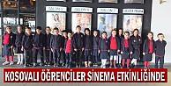 Kosovalı Öğrenciler  Sinema Etkinliğinde
