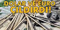 Dolar ve euro tarihi rekorlarını kırdı