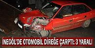 İnegöl#39;de Otomobil Direğe Çarptı: 3 Yaralı