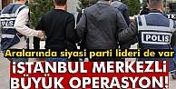 İstanbul merkezli 12 ilde FETÖ operasyonu