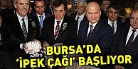 Bursada 'ipek çağı başlıyor