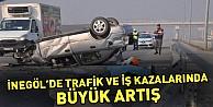 İnegölde trafik ve iş kazalarında büyük artış