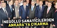 İnegöllü sanayicilerden Ankara#39;ya çıkarma