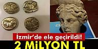 İzmir'de ele geçirildi! Değeri 2 milyon TL