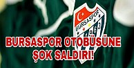 Bursaspor taraftarları bıçaklarla futbolculara saldırdı
