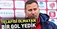 Ergün Penbe #34;Telafisi olmayan bir gol yedik#34;