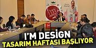 I#39;m Design Tasarım Haftası Başlıyor