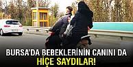 Bursada motosiklet üzerinde tehlikeli yolculuk