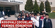 Kosovalı çocuklar yerinde öğreniyor