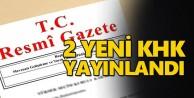 2 yeni KHK Resmi Gazete'de yayınlandı!