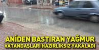 Aniden Bastıran Yağmur Vatandaşları Hazırlıksız Yakaladı