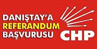 CHP'den Danıştay'a 'referandum' başvurusu