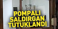 Pompalı Saldırgan Tutuklandı