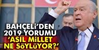 MHP Genel Başkanı Devlet Bahçeli: Asıl millet ne söylüyor buna bakılsın