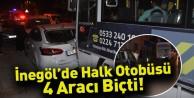 İnegöl#039;de Halk Otobüsü 4 Aracı Biçti!
