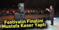 Festivalin Finalini Mustafa Keser Yaptı
