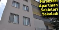 Hırsızları apartman sakinleri yakaladı