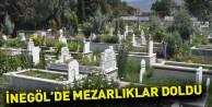 İnegöl#039;de Mezarlıklar Doldu