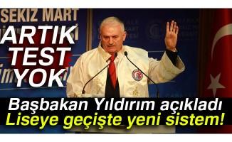 Başbakan Yıldırım açıkladı: Liseye geçişte yeni sistem!