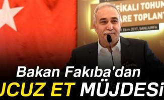 Bakan Fakıba'dan ucuz et müjdesi