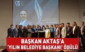 Başkan Aktaş'a 'Yılın Belediye Başkanı' Ödülü