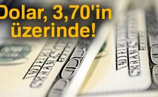 Dolar, 3,70'in üzerinde