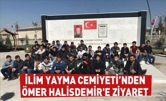 İlim Yayma Cemiyeti'nden Ömer Halisdemir'e ziyaret