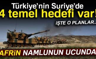 Türkiye'nin Suriye'de 4 temel hedefi var