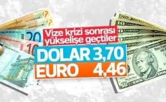 Vize krizi sonrası Dolar ve Euro fırladı