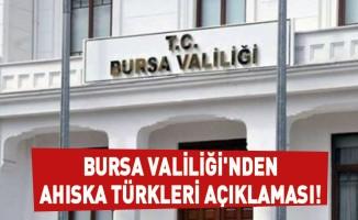 Bursa Valiliği'nden Ahıska Türkleri açıklaması!