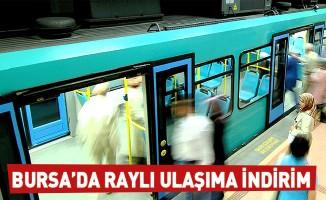 Bursa'da raylı ulaşıma indirim