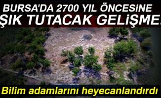 Bursa'da 2700 yıl öncesine ışık tutacak gelişme...