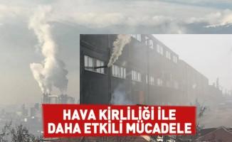 Hava kirliliği ile daha etkili mücadele