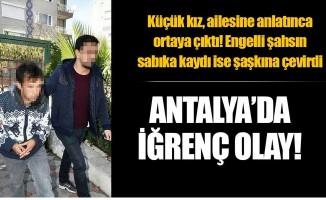 Antalya'da iğrenç olay!