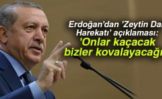 """Erdoğan: """"İnşallah çok kısa sürede bu operasyonu tamamlayacağız"""""""