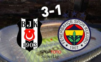 Beşiktaş 3-1 Fenerbahçe
