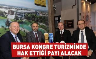 Bursa kongre turizminde hak ettiği payı alacak