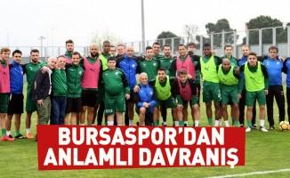 Bursaspor'dan anlamlı davranış