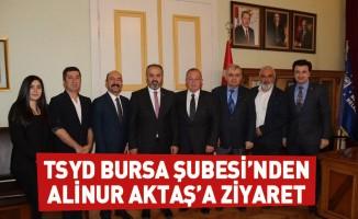 TSYD Bursa Şubesi'nden Alinur Aktaş'a ziyaret