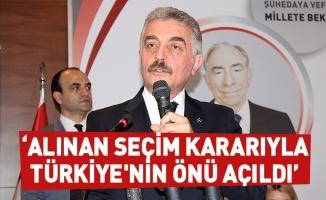 """""""Alınan seçim kararıyla Türkiye'nin önü açıldı"""""""
